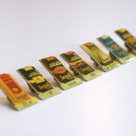 Lot de 8 pin's publicitaires Legal, le goût !